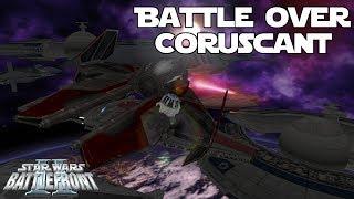 Star Wars Battlefront 2 Mod | Battle over Coruscant