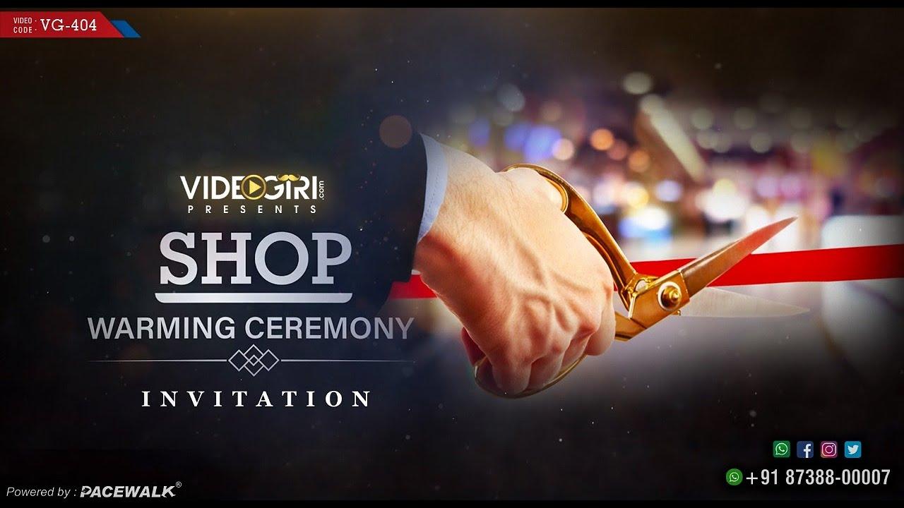 shop warming ceremony invitation video