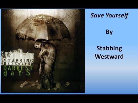 Stabbing Westward  Save Yourself Lyrics