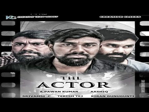 The Actor - Latest Telugu Short Film 2018 | 4k| Directed By Pawan | Future films
