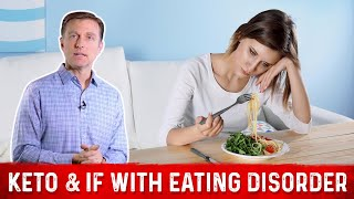 If You had an Eating Disorder, Should You Do Keto & Intermittent Fasting?