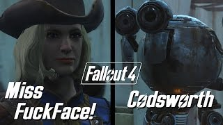 "Fallout 4 - Codsworth Dialogue/""Fuckface"" Path"