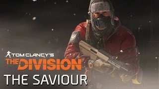 Tom Clancy's The Division - Dark Zone Story: The Saviour [EUROPE]