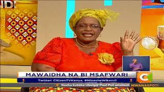 Bi Msafwari | 'Wife Material' wapo?