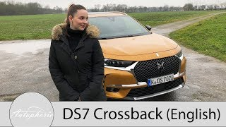 2018 DS7 Crossback Review (ENGLISH) / The first of a new kind of DS Automobiles - Autophorie