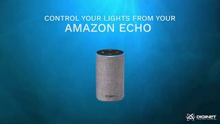 Diginet Sitara - Control Your Lights with Amazon Echo