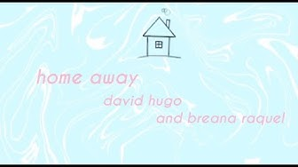 Home Away - david hugø & Breana Raquel (Lyric Video) tiktok