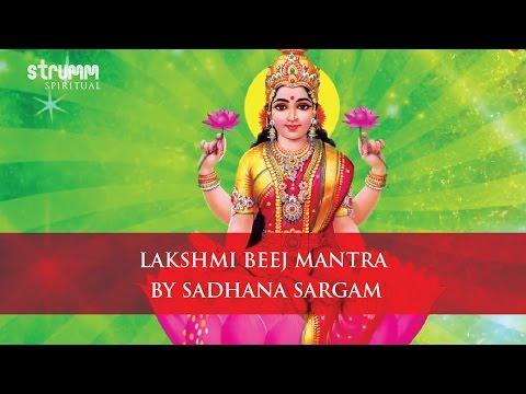 Lakshmi Beej Mantra by Sadhana Sargam