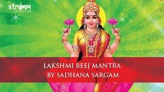 Download Lakshmi Beej Mantra by Sadhana Sargam MP3 song and Music Video