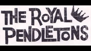 THE ROYAL PENDLETONS - boo