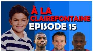 A la Clairefontaire episode 15