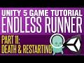Unity Endless Runner Tutorial #11 - Deat