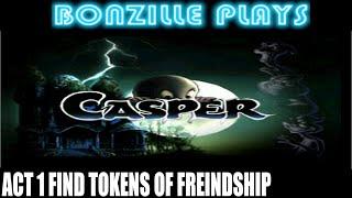 Casper act 1 find tokens of friendship