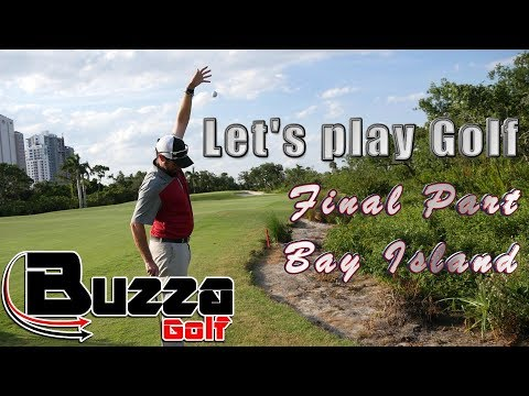 Let's Play Golf, FINAL PART (Bay Island Front 9)