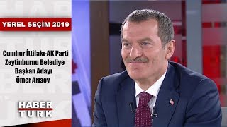 Yerel Seçim 2019 - 28 Mart 2019 (AK Parti Zeytinburnu Belediye Başkan Adayı Ömer Arısoy)