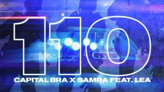 Capital Bra amp; Samra amp; Lea  110 (LMC Hardtekk Remix)
