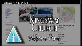 Kingsway Church Online - February 14, 2021