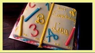 Buchtorte zur Einschulung - Einschulungstorte - Torte in Buchform selber machen - von Kuchenfee