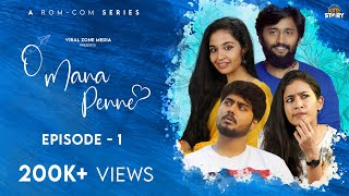 O Mana Penne   Rom-Com Series   EP-1   4K With English Subtitles   Kutty Story