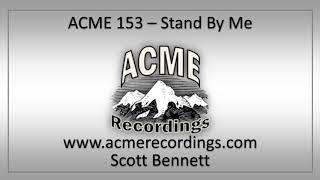 Gambar cover ACME 153 - Stand By Me - Scott Bennett