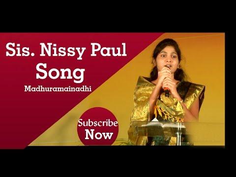 Madhuramainadhi awesome Christian song By Nissy Paul Emmanuel...