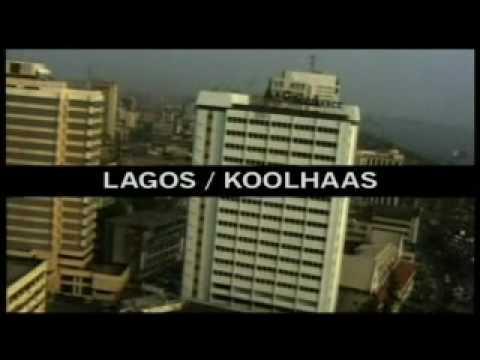 LAGOS : REM KOOLHAAS