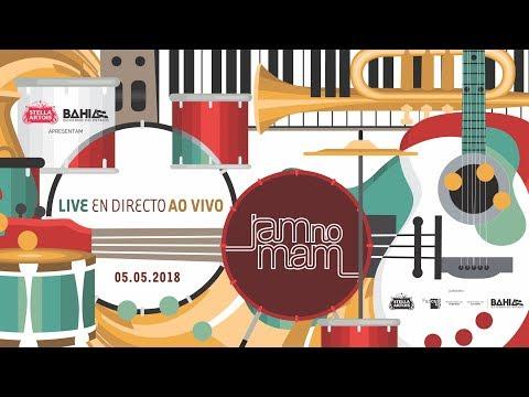 JAM no MAM - Live / ao vivo - 05/05/2018