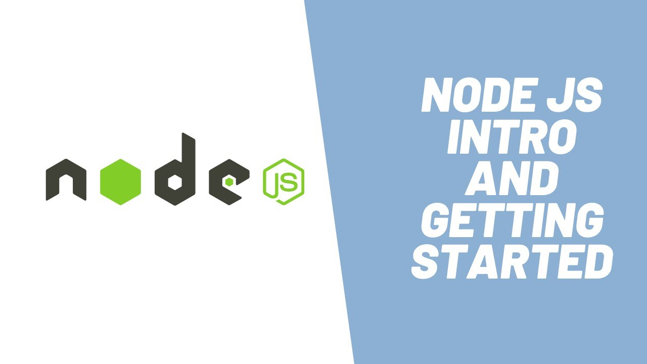 Node JS Introduction and Getting Started