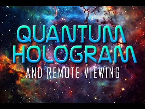 Quantum Hologram and Remote Viewing
