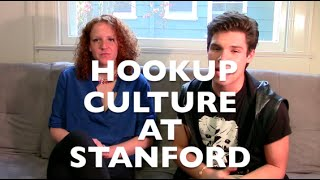Hookup Culture at Stanford