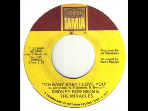 Smokey Robinson & The Miracles Oh Baby Baby I Love You