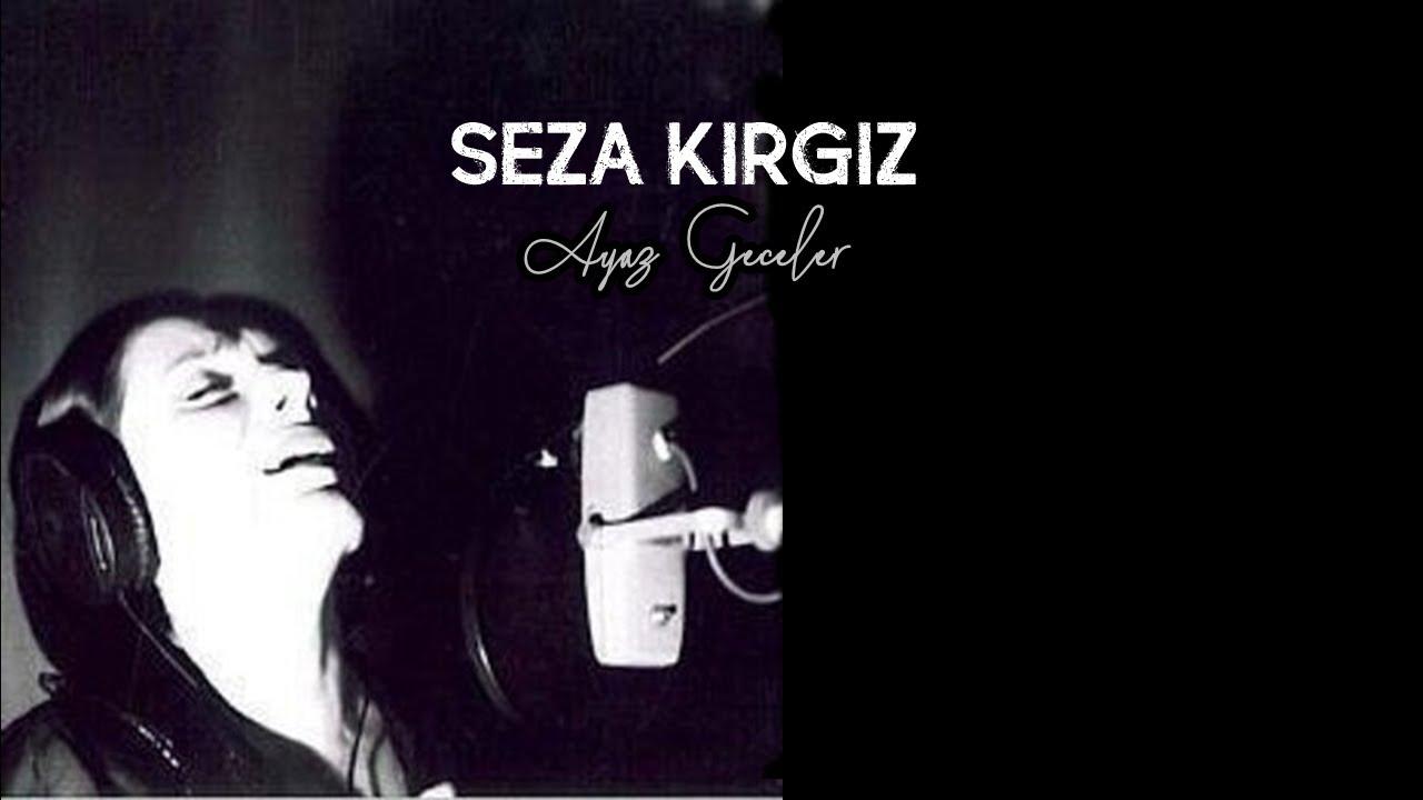 Seza Kırgız - Geceler #teaser