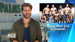 Magic Mike London, Inside Look | Celebrity Page