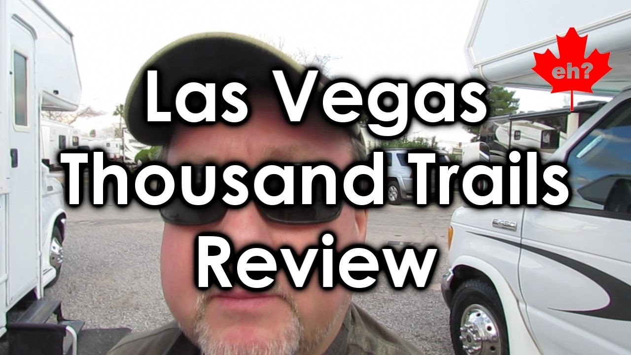 las vegas thousand trails rv resort review youtube. Black Bedroom Furniture Sets. Home Design Ideas