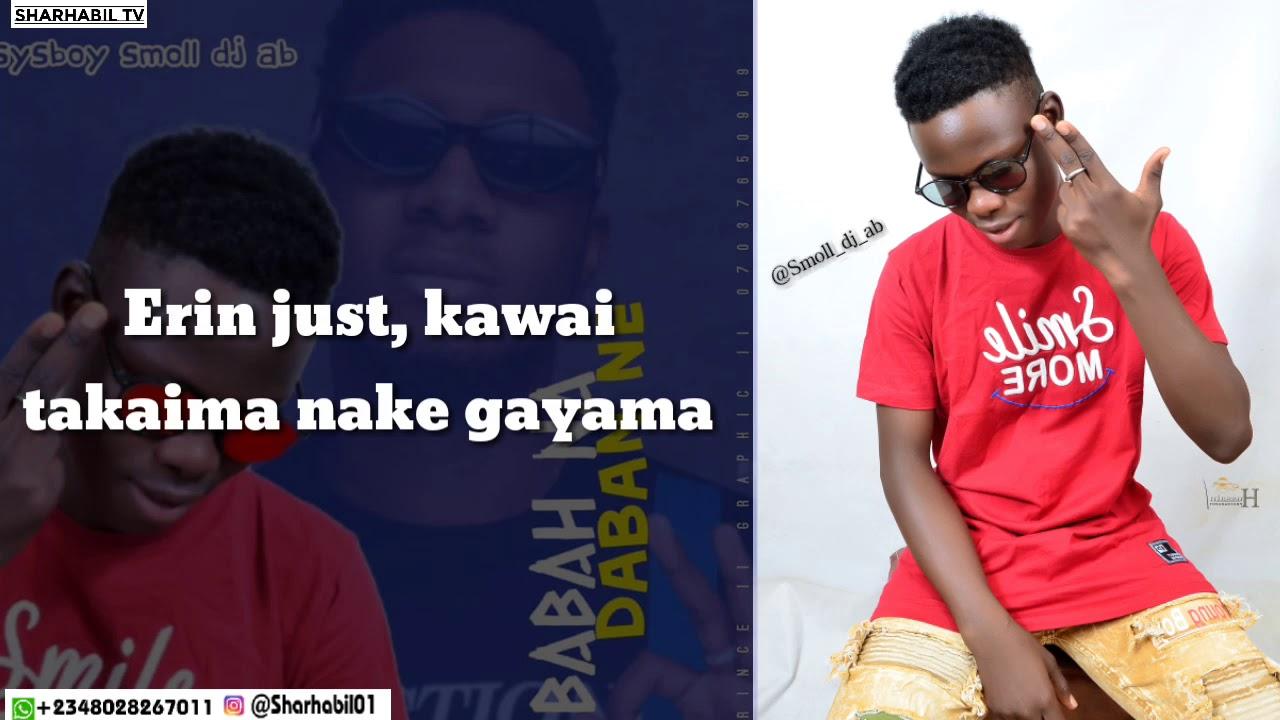 Download Smoll Dj Ab - Subaba na dabanne (Official lyrics video)