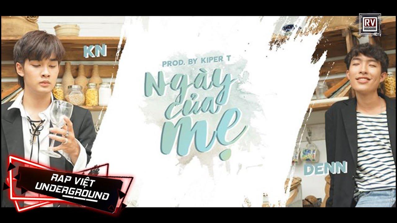 Ngày Của Mẹ – KN x Denn [OFFICIAL MV] | RV Underground