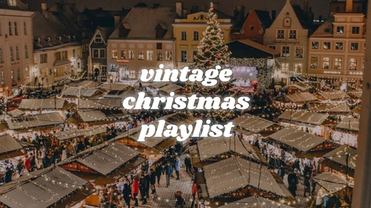 Download a vintage christmas playlist 🎁