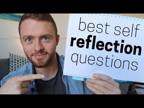 The 5 Best Self Reflection Questions to Ask Yourself