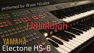 """""""Hallelujah (Leonard Cohen)"""" - perf. by Bryan Nicalek (Electone HS-8)"""