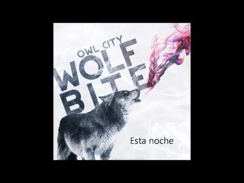 Wolf bite Owl city Subtitulado al Español