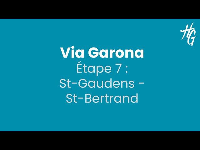 Via Garona, étape 7 : St-Gaudens - St-Bertrand
