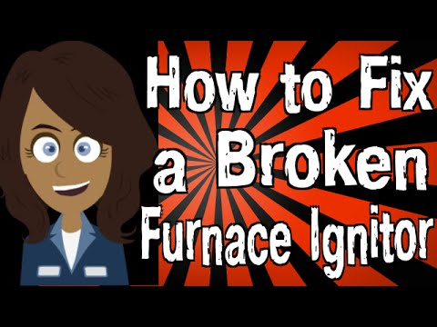 How to Fix a Broken Furnace Ignitor - YouTube
