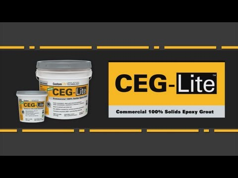 How to Use CEG-Lite™ 100% Solids Epoxy Grout