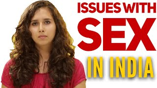 Girls telling why SEX is a big deal in INDIA - ODF