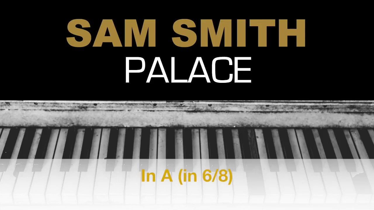 sam smith palace sheet music pdf