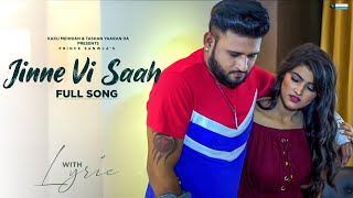Jinne Vi Saah Full Song Prince Sanwla Kaku Mehnian New Punjabi Songs 2019