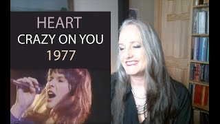 Voice Teacher Reaction to Heart -  Crazy on You  - Ann Wilson 1977