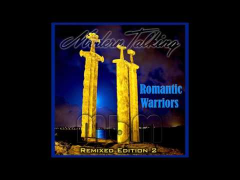 Modern Talking - Romantic Warriors Remixed Edition 2 (re-cut by Manaev)