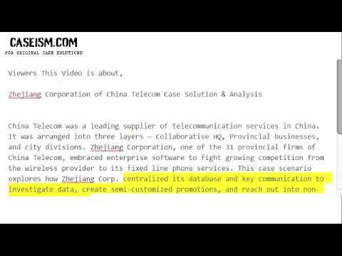 Zhejiang Corporation of China Telecom  Case Solution & Analysis-  Caseism.com