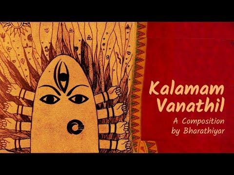 Kalamam Vanathil || Navaratri || Subramaniya Bharatiyar || Devotional song